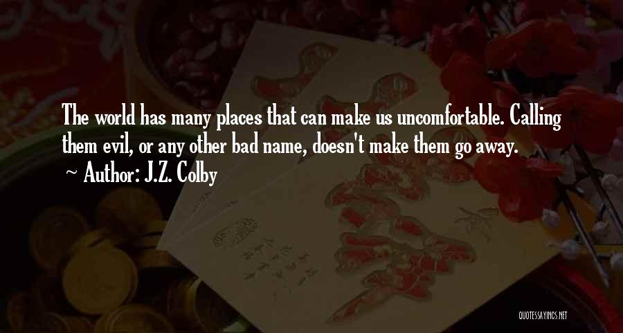 J.Z. Colby Quotes 570949