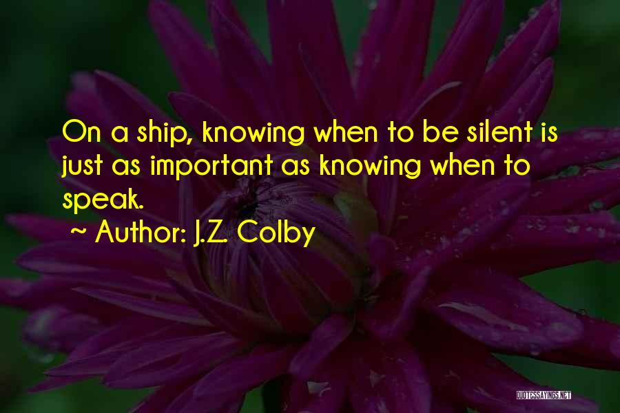 J.Z. Colby Quotes 640872