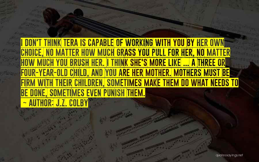 J.Z. Colby Quotes 875370