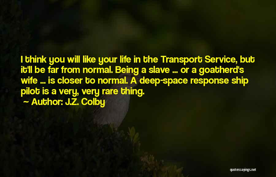 J.Z. Colby Quotes 925560