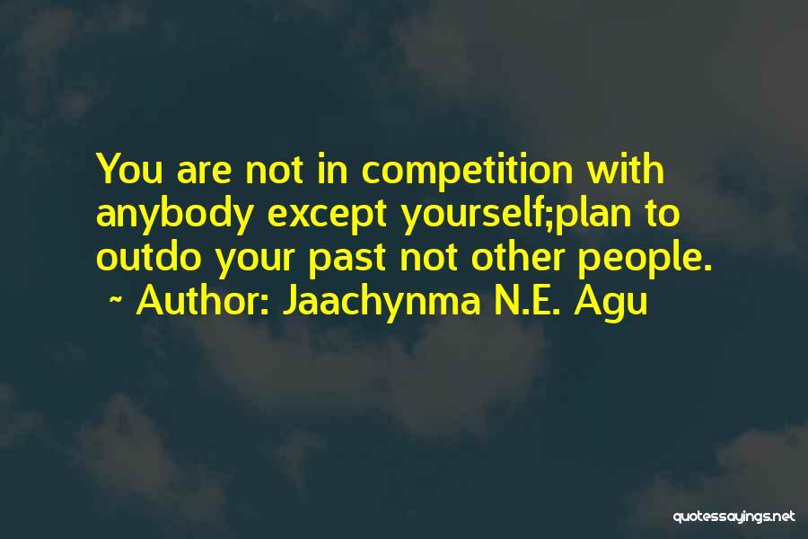 Jaachynma N.E. Agu Quotes 1000380