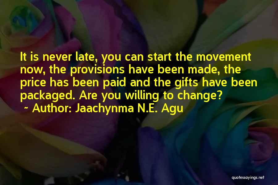 Jaachynma N.E. Agu Quotes 1015926