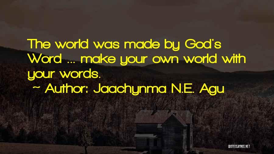 Jaachynma N.E. Agu Quotes 106036