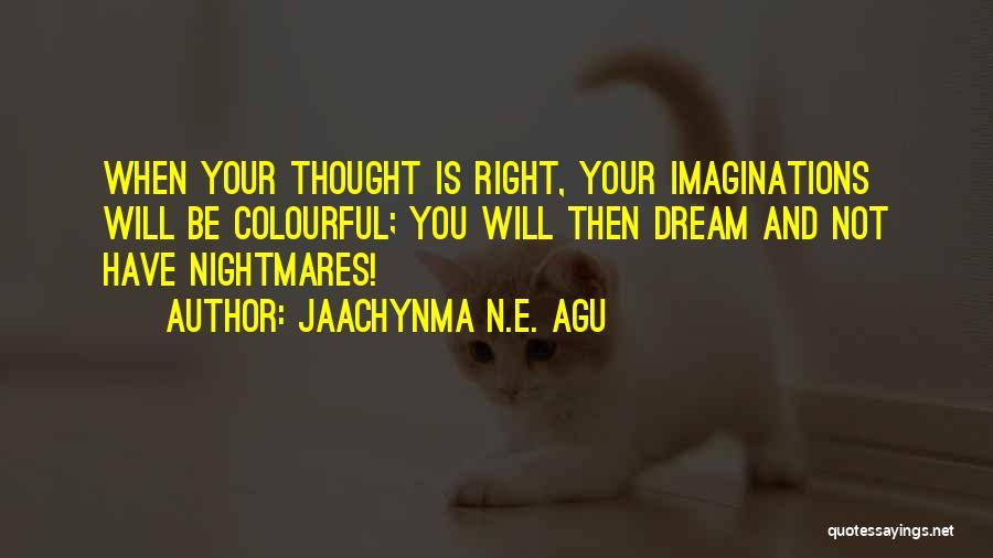 Jaachynma N.E. Agu Quotes 1246668