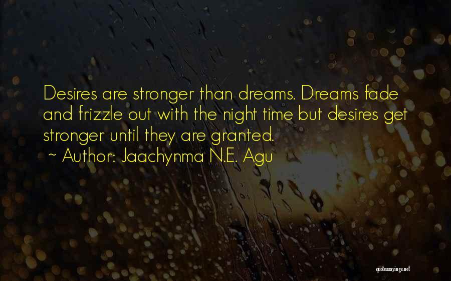 Jaachynma N.E. Agu Quotes 1318192