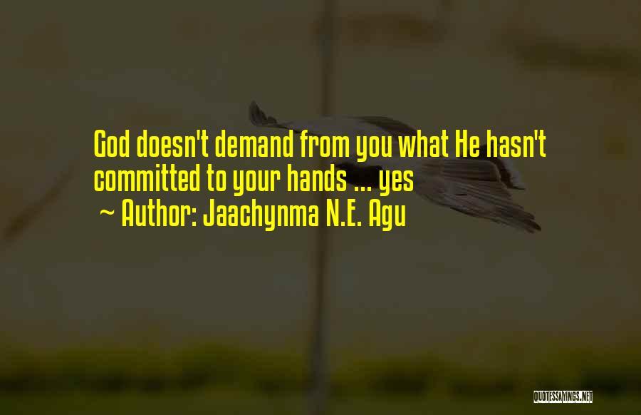 Jaachynma N.E. Agu Quotes 1347004