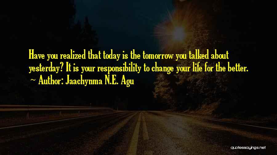Jaachynma N.E. Agu Quotes 1455462