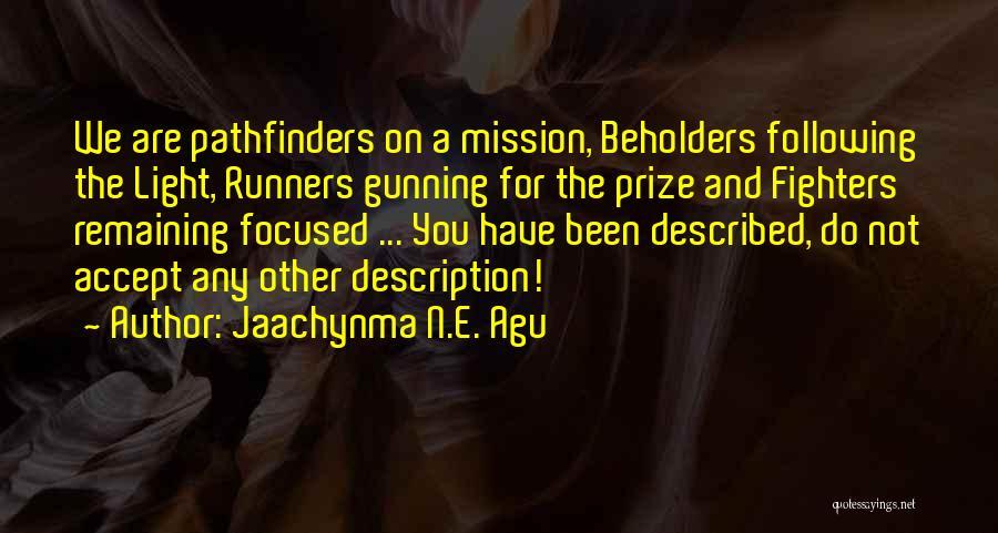 Jaachynma N.E. Agu Quotes 1463444