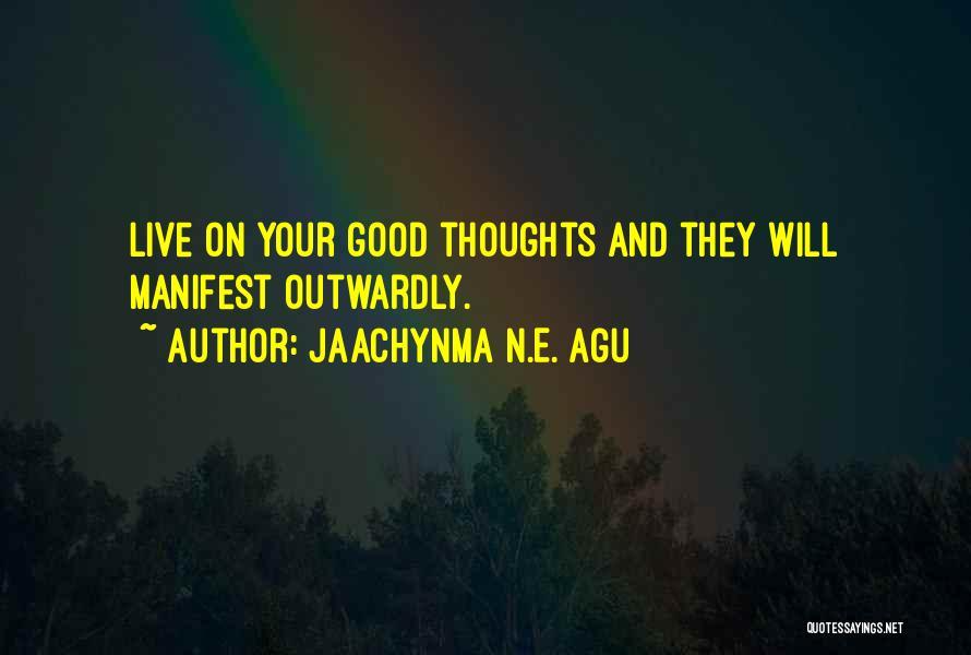 Jaachynma N.E. Agu Quotes 1477320