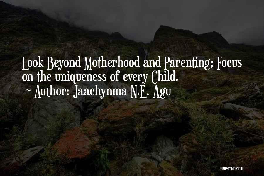 Jaachynma N.E. Agu Quotes 1481535