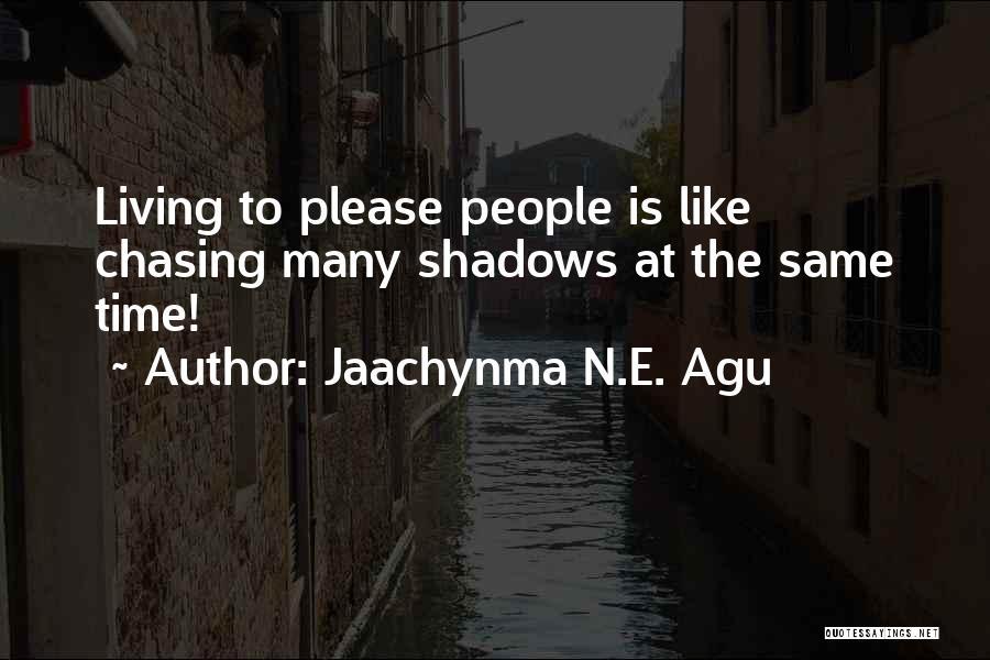 Jaachynma N.E. Agu Quotes 1518489