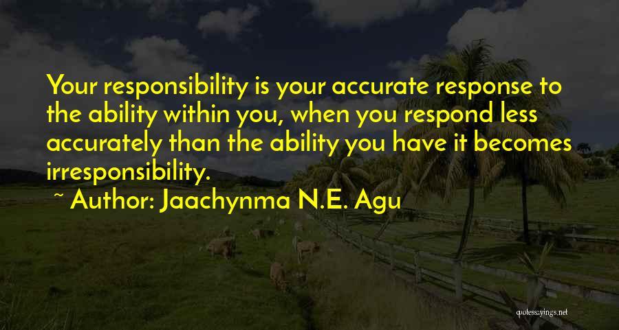 Jaachynma N.E. Agu Quotes 1565070