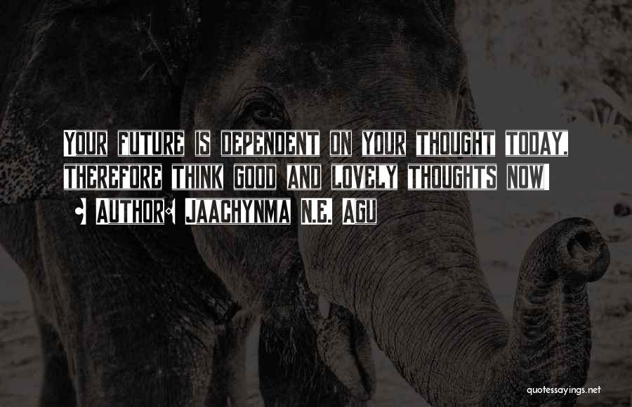 Jaachynma N.E. Agu Quotes 1606805