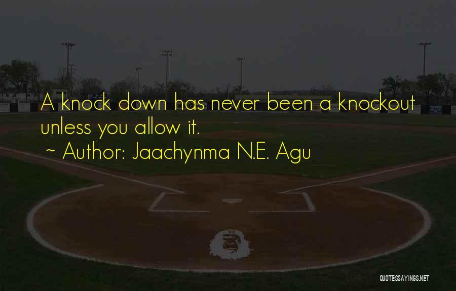Jaachynma N.E. Agu Quotes 1608754
