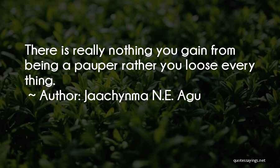 Jaachynma N.E. Agu Quotes 1664417