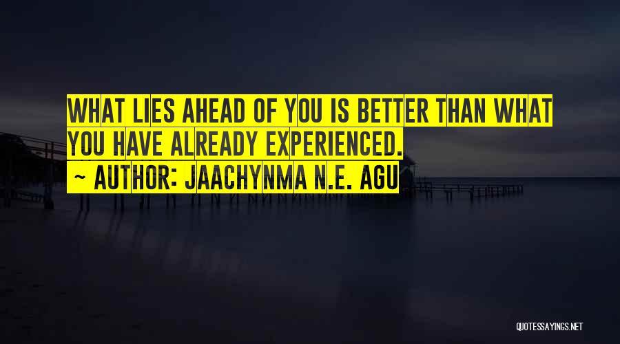 Jaachynma N.E. Agu Quotes 1673480