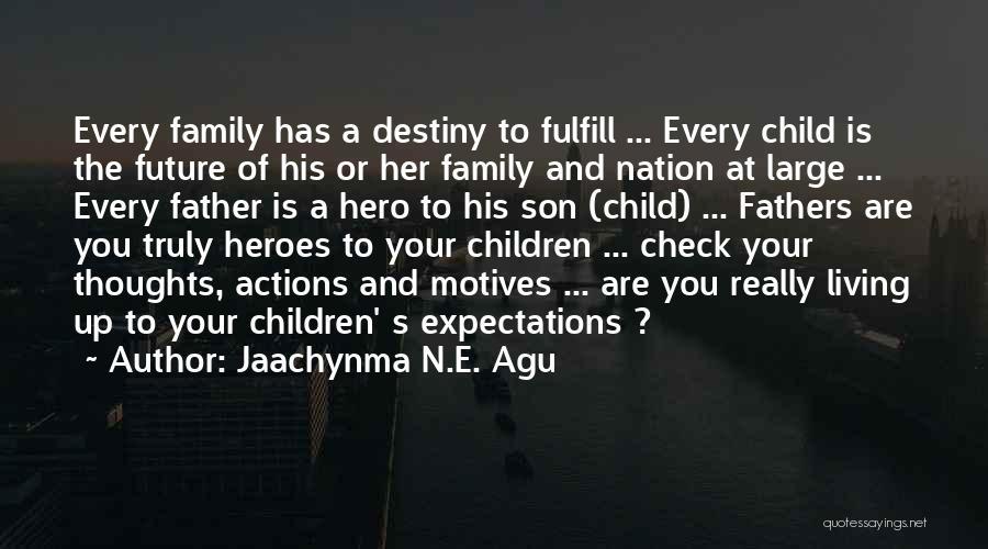 Jaachynma N.E. Agu Quotes 1678069