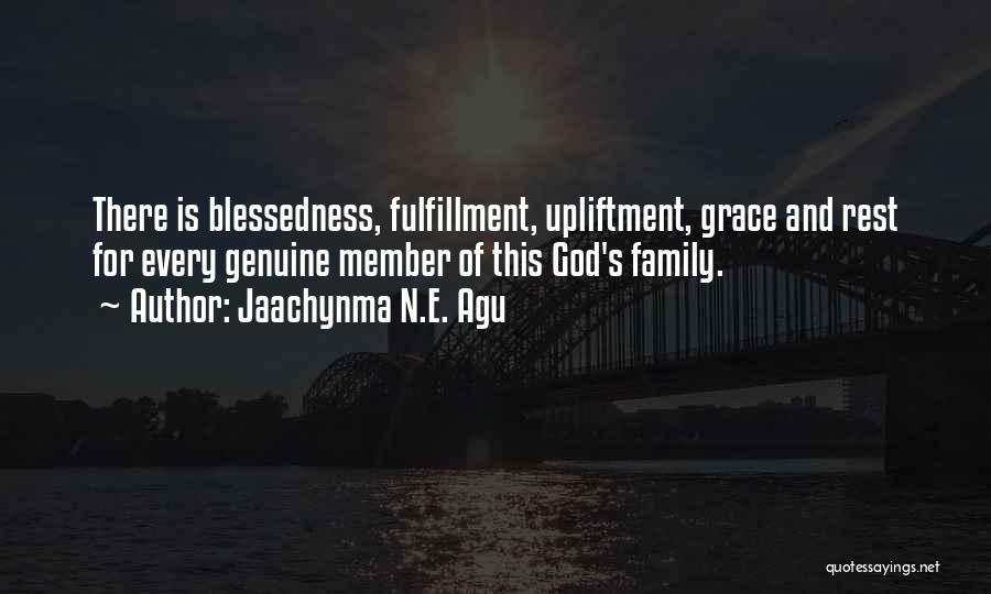 Jaachynma N.E. Agu Quotes 1761945