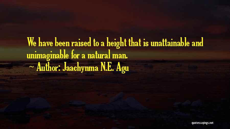 Jaachynma N.E. Agu Quotes 1814770
