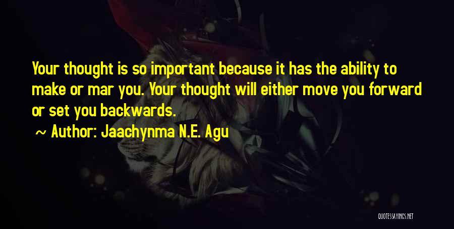 Jaachynma N.E. Agu Quotes 1845594