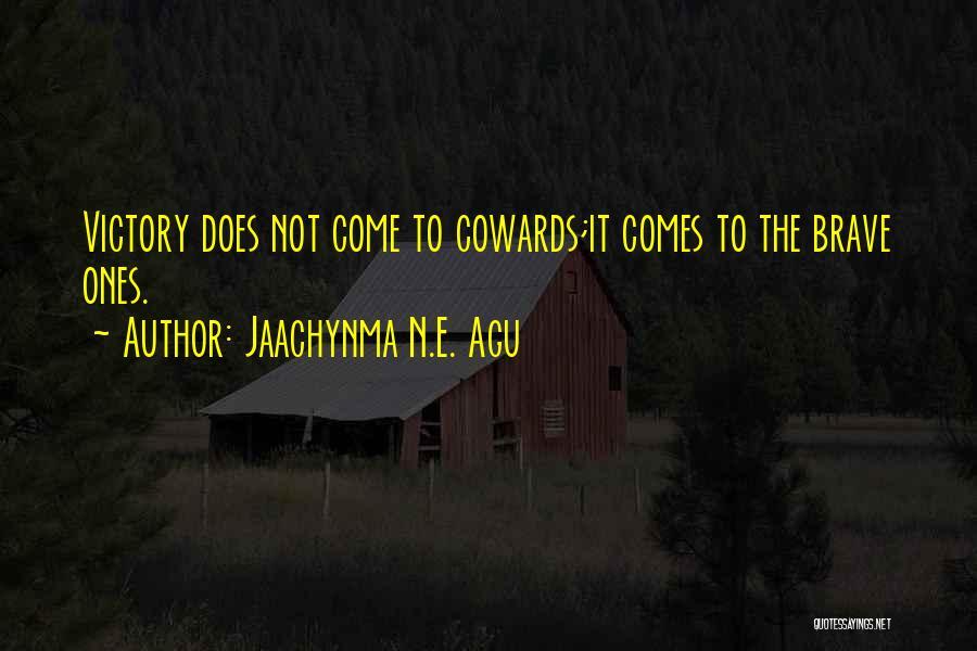 Jaachynma N.E. Agu Quotes 1960410