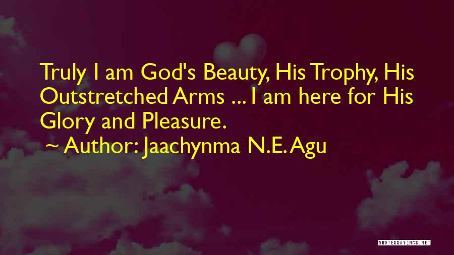 Jaachynma N.E. Agu Quotes 1980700
