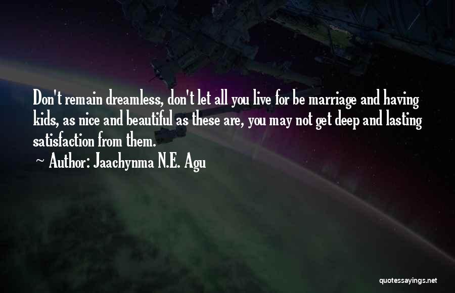 Jaachynma N.E. Agu Quotes 2069455