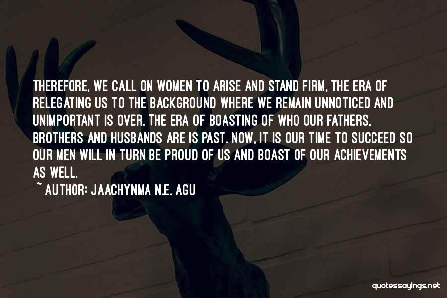 Jaachynma N.E. Agu Quotes 2139431