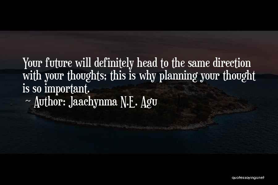 Jaachynma N.E. Agu Quotes 2173635