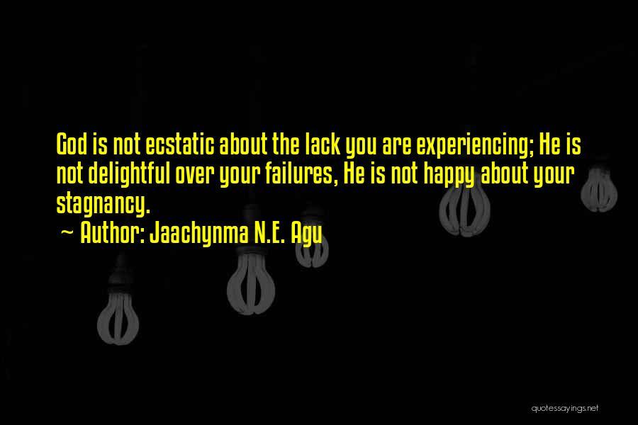 Jaachynma N.E. Agu Quotes 2252832
