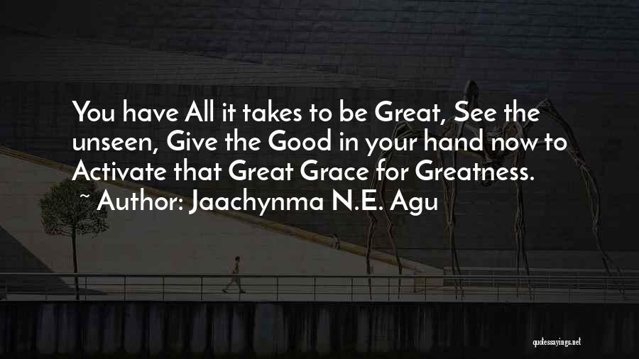 Jaachynma N.E. Agu Quotes 238991