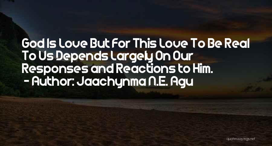Jaachynma N.E. Agu Quotes 394937