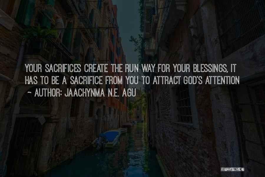 Jaachynma N.E. Agu Quotes 544821