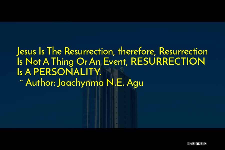Jaachynma N.E. Agu Quotes 582646