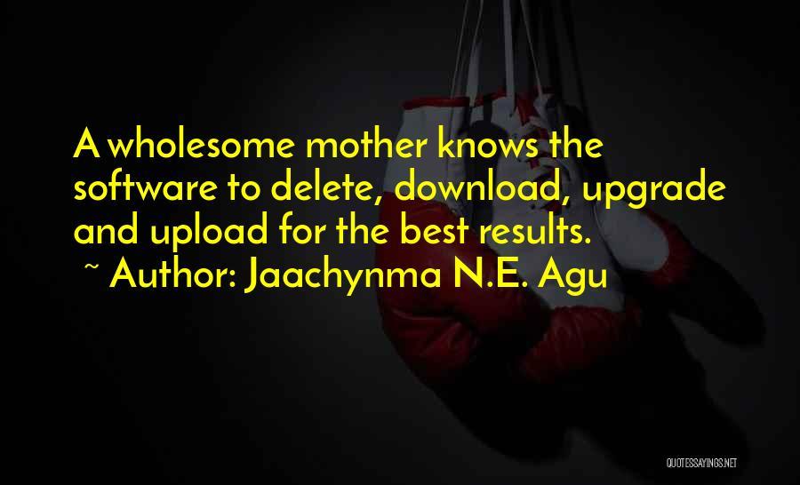 Jaachynma N.E. Agu Quotes 643520