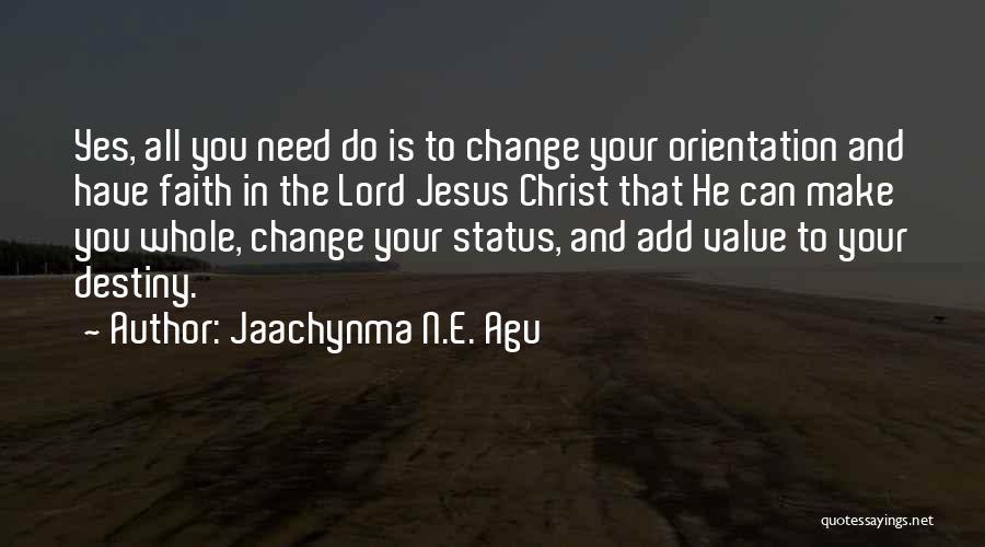 Jaachynma N.E. Agu Quotes 684557