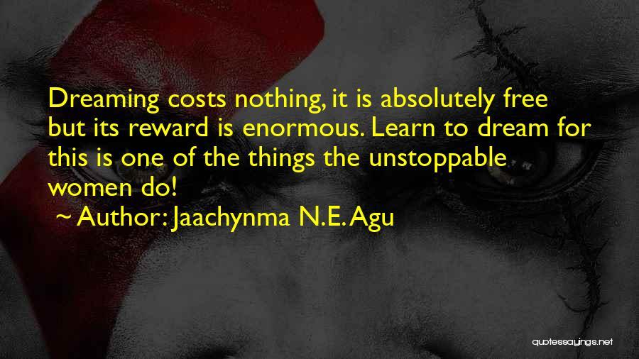 Jaachynma N.E. Agu Quotes 776606
