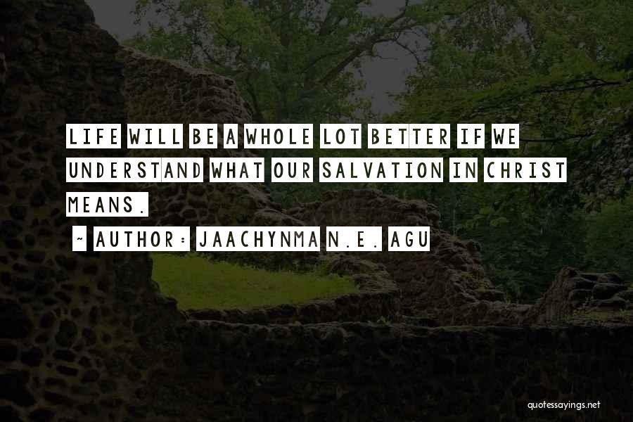 Jaachynma N.E. Agu Quotes 788767