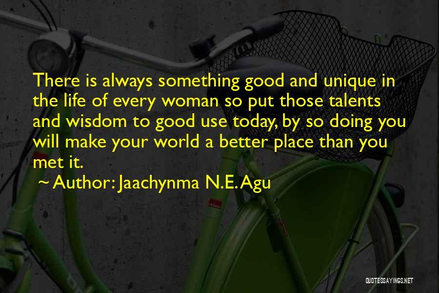 Jaachynma N.E. Agu Quotes 816660