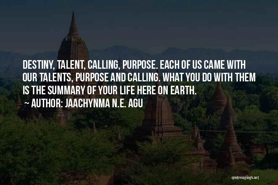 Jaachynma N.E. Agu Quotes 904867