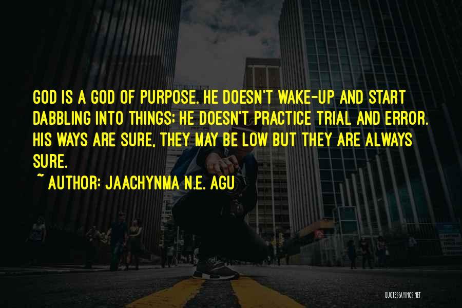 Jaachynma N.E. Agu Quotes 971844