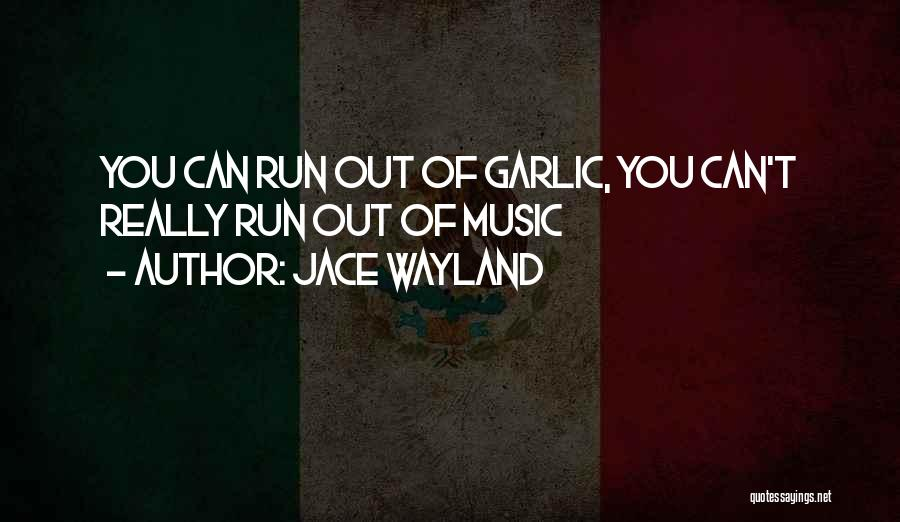 Jace Wayland Clary Fray Quotes By Jace Wayland