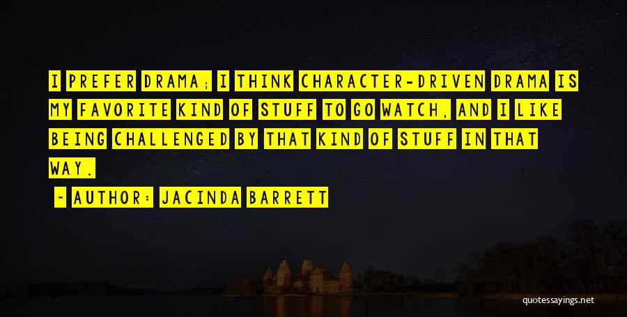 Jacinda Barrett Quotes 1967563