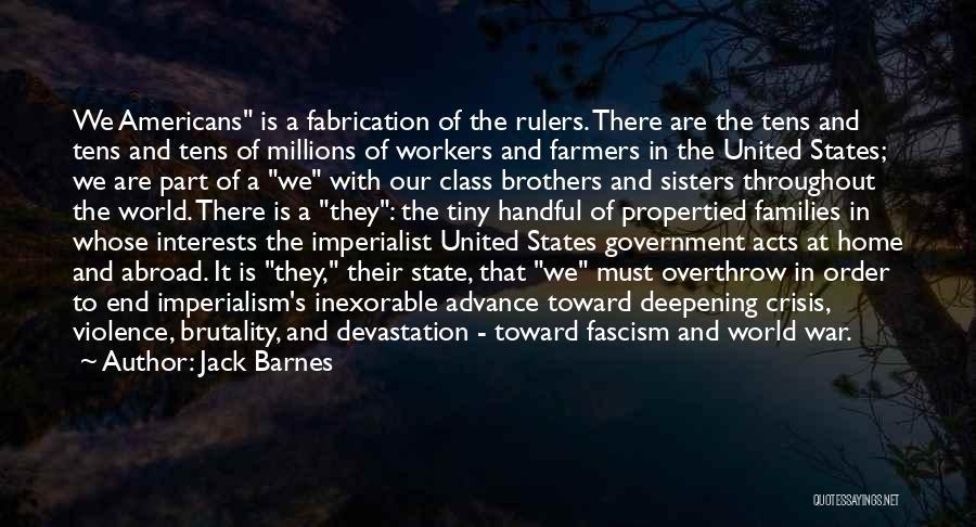 Jack Barnes Quotes 1828333