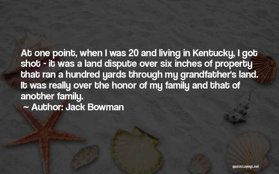Jack Bowman Quotes 1162429
