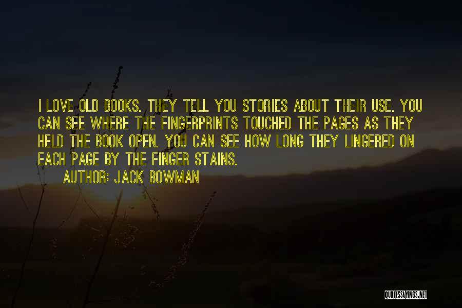 Jack Bowman Quotes 131418