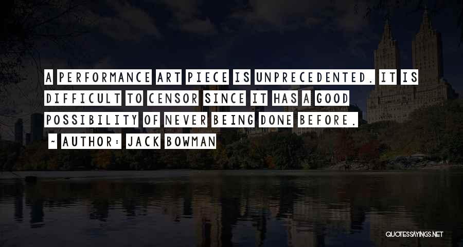 Jack Bowman Quotes 1315941