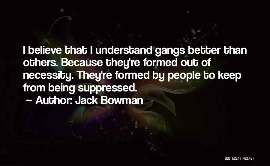 Jack Bowman Quotes 1898101