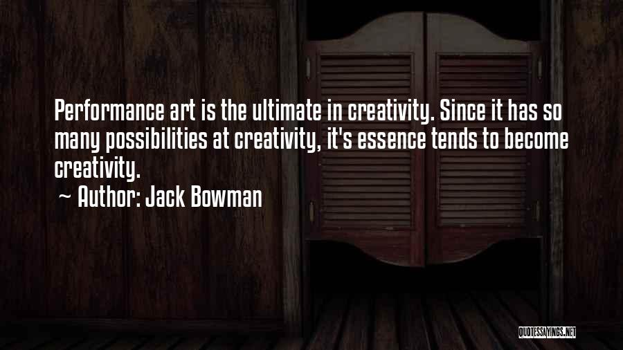 Jack Bowman Quotes 490815