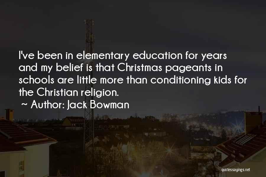 Jack Bowman Quotes 764369